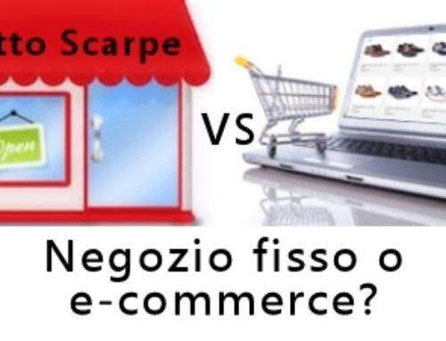 Negozio Fisso o E-Commerce?